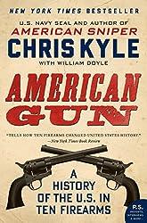 American Gun: A History of the U.S. in Ten Firearms (P.S.)