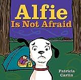 Alfie Is Not Afraid, Patricia Carlin, 1423145372