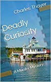 Deadly Curiosity: A Murder Mystery (Paradox Murder Mystery Book 3)