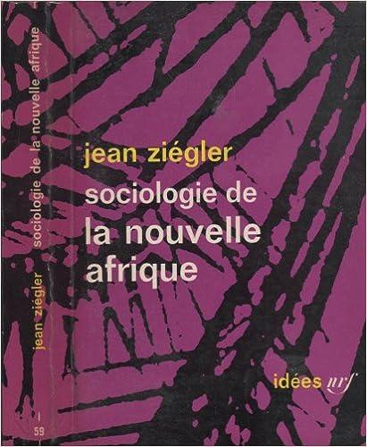 Téléchargement Sociologie de la nouvelle Afrique epub pdf