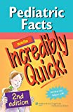 Pediatric Facts Made Incredibly Quick! 2nd Edition