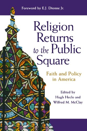 Religion Returns to the Public Square: Faith and Policy in America (Woodrow Wilson Center Press) (Return Policy Uk)