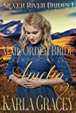 Mail Order Bride Amelia: Clean and Wholesome Historical Western Mail Order Bride Inspirational Romance (Silver River Brides) (Volume 1) by  Karla Gracey in stock, buy online here