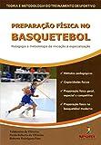 capa de Preparação física no basquetebol: pedagogia e metodologia: da iniciação a especialização