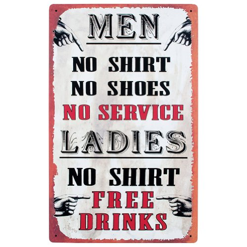 Tin Bar Sign – Men, No Shirt, No Service – Ladies, No Shirt, Free Drinks!