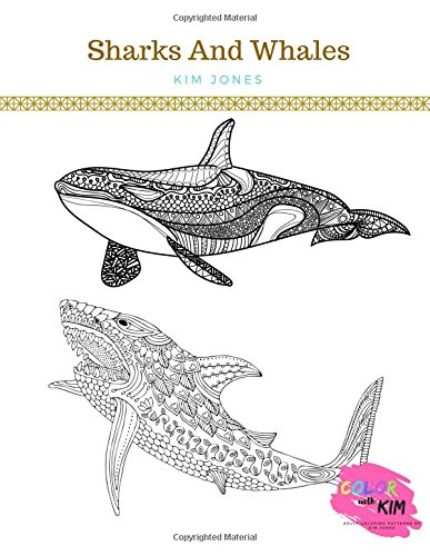 Sharks And Whales A Sharks And Whales Coloring Book For