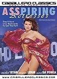 Asspiring Actresses - DVD - Caballero by Megan Leigh