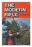 Modern Rifle, Jim Carmichel, 0876912064
