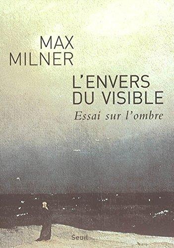 Read Online L'envers du visible (French Edition) PDF