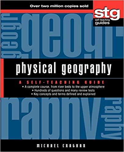 Physical geography a self teaching guide michael craghan physical geography a self teaching guide 1st edition fandeluxe Images