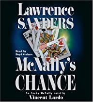 R.E.A.D Lawrence Sanders: Mcnally's Chance: An Archy Mcnally Novel (Archy McNally Novels) [K.I.N.D.L.E]
