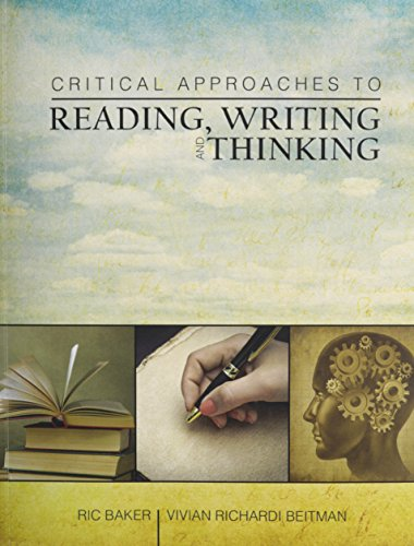 Critical Approaches to Reading, Writing and Thinking