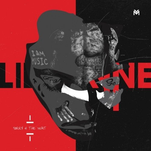 Lil Wayne - Lil Wayne Sorry 4 The Wait - Zortam Music