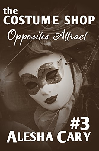 The Costume Shop - Volume #3: Opposites Attract - Costumes Opposites Attract