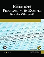 Microsoft Excel 2016 Programming by Example Front Cover