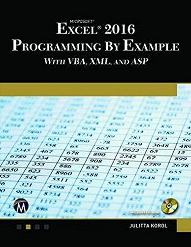 Microsoft Excel 2016 Programming by Example by Mercury Learning & Information