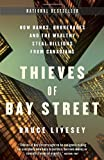 The Thieves of Bay Street, Bruce Livesey, 0307359646