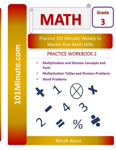 101Minute.com Grade 3 Math PRACTICE WORKBOOK 2: Multiplication and Division Concepts and Facts,Multiplication Tables and Division Problems,Word ... Grade 3 Math PRACTICE WORKBOOKS) (Volume 2)