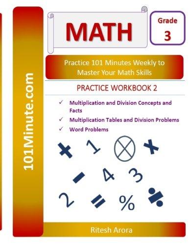 101Minute.com Grade 3 Math PRACTICE WORKBOOK 2: Multiplication and ...