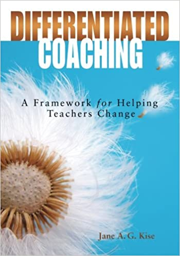 Differentiated Coaching A Framework For Helping Teachers Change