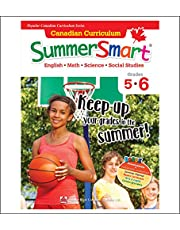 Canadian Curriculum SummerSmart 5-6: Refresh skills learned in Grade 5 and prepare for Grade 6