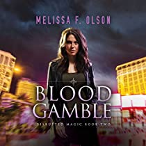 BLOOD GAMBLE: DISRUPTED MAGIC, BOOK 2