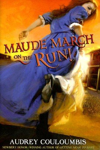 Read Online Maude March on the Run! pdf epub