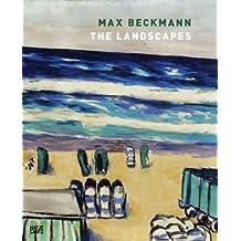 Max Beckmann: The Landscapes