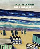 Max Beckmann: the Landscapes, Hans Belting, 3775731474