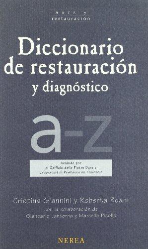 Descargar Libro Diccionario De La Restauración Y Diagnóstico Aavv