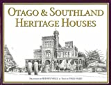Front cover for the book Otago & Southland heritage houses by Rodney Wells