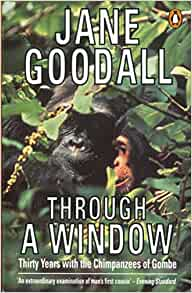 through a window jane goodall essays How to end essay introduction whether you are an executive, student, manager, supervisor eds through a window jane goodall essays.