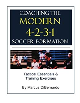 Book Coaching The Modern 4-2-3-1 Soccer Formation: Tactical Essentials & Training Exercises