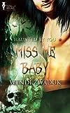 Miss Me Baby