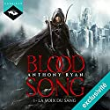 La Voix du sang (Blood Song 1) Audiobook by Anthony Ryan Narrated by Nicolas Planchais