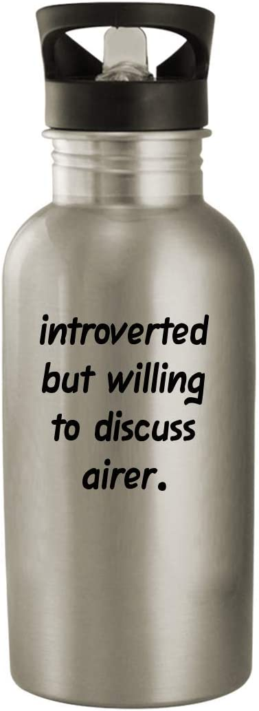 Introverted But Willing To Discuss Airer - 20oz Stainless Steel Water Bottle, Silver