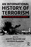 An International History of Terrorism: Western and Non-Western Experiences (Political Violence)