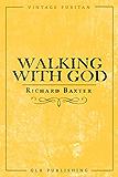 Walking With God (Vintage Puritan)