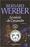 """Afficher """"Le miroir de Cassandre"""""""