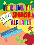 Learning the Spanish Alphabet 4 Hour Vid