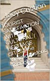 #5: TOURIST SATISFACTION WITH CULTURAL / HERITAGE SITES: The Virginia Historic Triangle