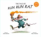 The Tale of Run Run Rat (The Chinese Calendar Tales)
