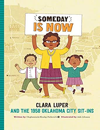 Someday Is Now - Kindle edition by Rhuday-Perkovich, Olugbemisola, Johnson,  Jade. Children Kindle eBooks @ Amazon.com.