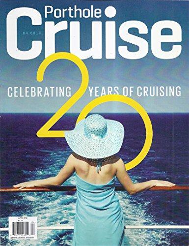 Porthole Cruise Magazine  April 2016