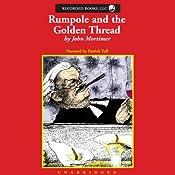 Rumpole and the Golden Thread | John Mortimer