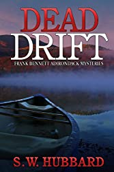 Dead Drift: three small town murder mysteries (Frank Bennett Adirondack Mountain Mystery Series Book 4)