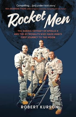 - Rocket Men: the daring odyssey of Apollo 8 and the astronauts who made man's first journey to the moon