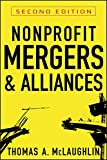 img - for Nonprofit Mergers and Alliances book / textbook / text book