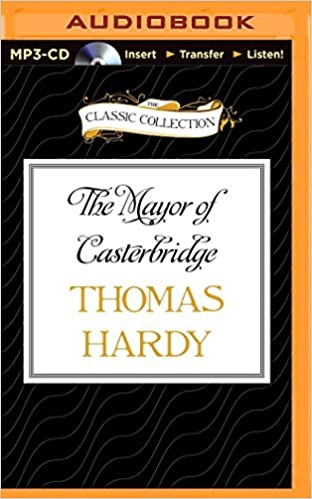 The Mayor of Casterbridge: Thomas Hardy, Tony Britton: 9781491573174 ...
