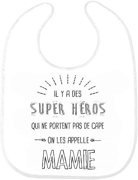 Bavoir Bebe Citation Il Y A Des Super Heros Qui Ne Portent Pas De